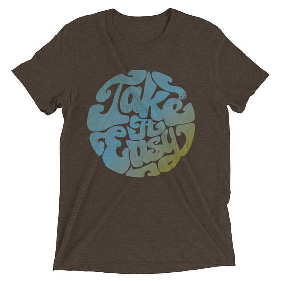 Take it easy shirt
